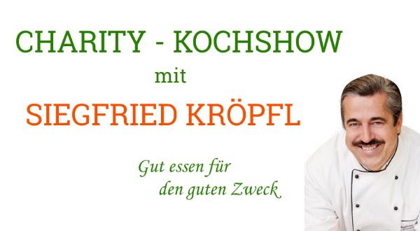 CHARITY-KOCHSHOW mit SIEGFRIED KRÖPFL